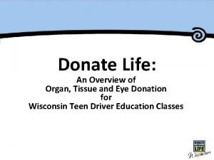 Master Title Donate Life An Overview of Organ
