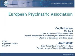 European Psychiatric Association Ccile Hanon EPA Board Chair