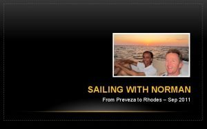 SAILING WITH NORMAN From Preveza to Rhodes Sep