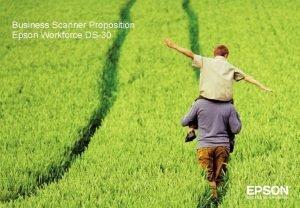 Business Scanner Proposition Epson Workforce DS30 Epson Workforce