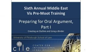 Sixth Annual Middle East Vis PreMoot Training Preparing