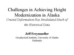 Challenges in Achieving Height Modernization in Alaska Crustal