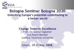 Bologna Seminar Bologna 2020 Unlocking Europes potentialcontributing to