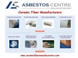 Ceramic Fiber Manufacturers www ceramicfibermanufacturers com Ceramic Fiber