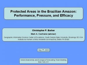 Protected Areas in the Brazilian Amazon Performance Pressure