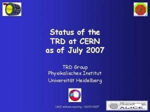 Status of the TRD at CERN as of