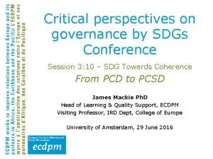 Critical perspectives on governance by SDGs Conference Session