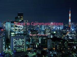 Tokyo In Communications Noel Herrera Tokyo Skytree Broadcasting
