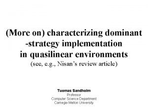 More on characterizing dominant strategy implementation in quasilinear