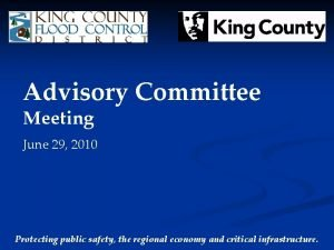 Advisory Committee Meeting June 29 2010 Protecting public