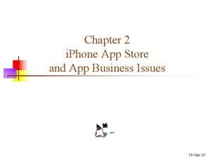 Chapter 2 i Phone App Store and App