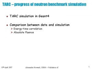 TARC progress of neutron benchmark simulation TARC simulation