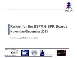 Report for the ESPR SPR Boards NovemberDecember 2013