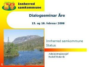 Innherred samkommune Dialogseminar re 15 og 16 februar