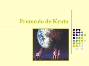 Protocolo de Kyoto O que o Protocolo de