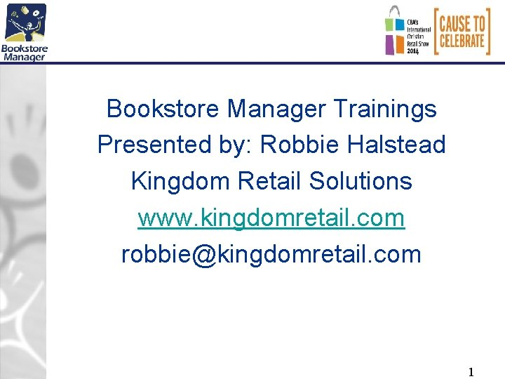 Bookstore Manager Trainings Presented by Robbie Halstead Kingdom