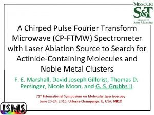 A Chirped Pulse Fourier Transform Microwave CPFTMW Spectrometer