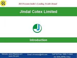 RR Presents Indias Leading Textile Brand Jindal Cotex