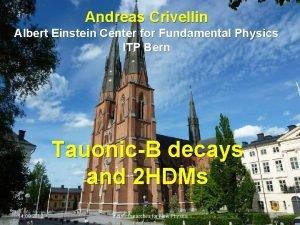 Andreas Crivellin Albert Einstein Center for Fundamental Physics
