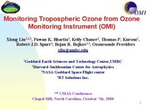 Monitoring Tropospheric Ozone from Ozone Monitoring Instrument OMI