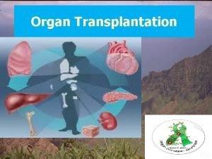Organ Transplantation Autograft describes tissue transfer within the