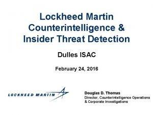Lockheed Martin Counterintelligence Insider Threat Detection Dulles ISAC