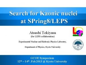 Search for Kaonic nuclei at SPring 8LEPS Atsushi
