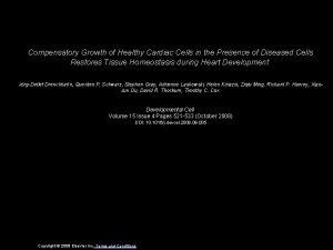 Compensatory Growth of Healthy Cardiac Cells in the
