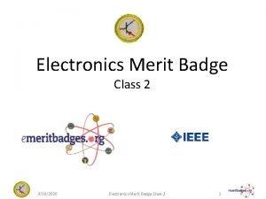Electronics Merit Badge Class 2 9182020 Electronics Merit