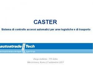 CASTER Sistema di controllo accessi automatici per aree