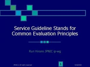Service Guideline Stands for Common Evaluation Principles Ruri