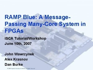 RAMP Blue A Message Passing ManyCore System in