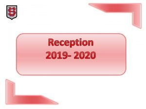 Reception 2019 2020 Welcome to St Ursulas Catholic