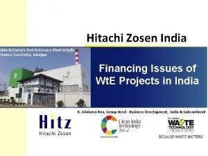 Hitachi Zosen India Hitachi Zosens First Reference Plant