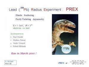 Lead 208 Pb Radius Experiment PREX Elastic Scattering