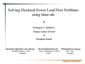 Solving Electrical Power Load Flow Problems using Intervals