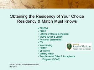 Obtaining the Residency of Your Choice Residency Match