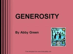 GENEROSITY By Abby Green Free template from www