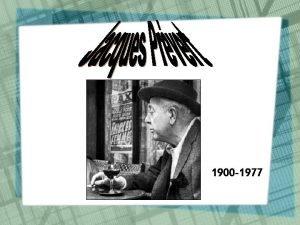 1900 1977 Qui estil Sa biographie Son oeuvre