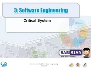 3 Software Engineering Critical System ian sommerville 2004