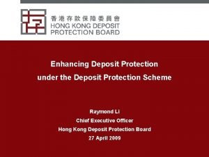Enhancing Deposit Protection under the Deposit Protection Scheme