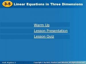 3 5 Linear Equationsinin Three Dimensions Warm Up