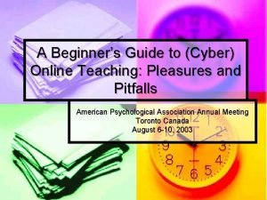 A Beginners Guide to Cyber Online Teaching Pleasures