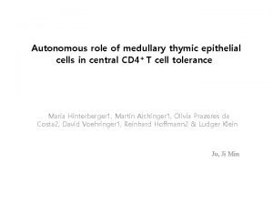 Autonomous role of medullary thymic epithelial cells in