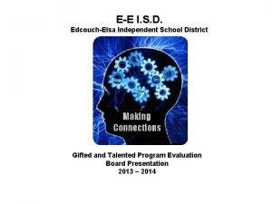 EE I S D EdcouchElsa Independent School District