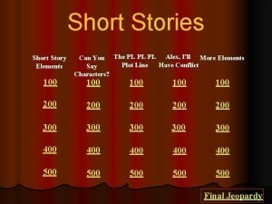 Short Stories Short Story Elements 100 Can You