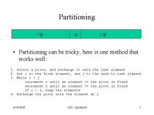 Partitioning p p p Partitioning can be tricky