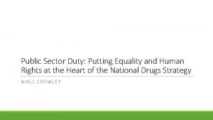 Public Sector Duty Putting Equality and Human Rights