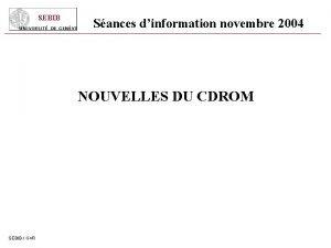 SEBIB Sances dinformation novembre 2004 NOUVELLES DU CDROM