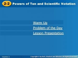 2 2 Powers of Ten and Scientific Notation